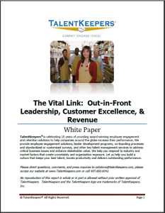 TalentKeepersThe Vital Link-Out-in-Front Leadership Customer Excellence & Revenue Whitepaper