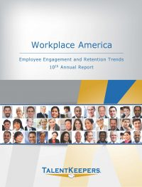 TalentKeepers 10th Annual Workplace America Report Cover