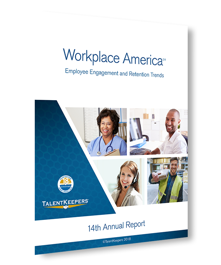 TalentKeepers Workplace America Report