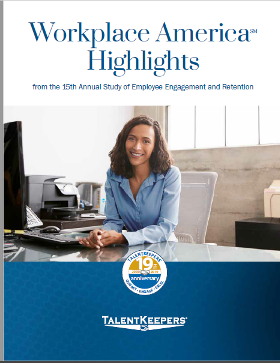Workplace America 2019 Highlights: Employee Engagement and Retention Trends